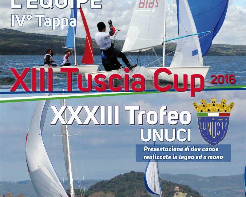 IV Tappa Zonale L'Equipe – 13^ Tuscia Cup e 33° Trofeo UNUCI 16-17 Luglio 2016